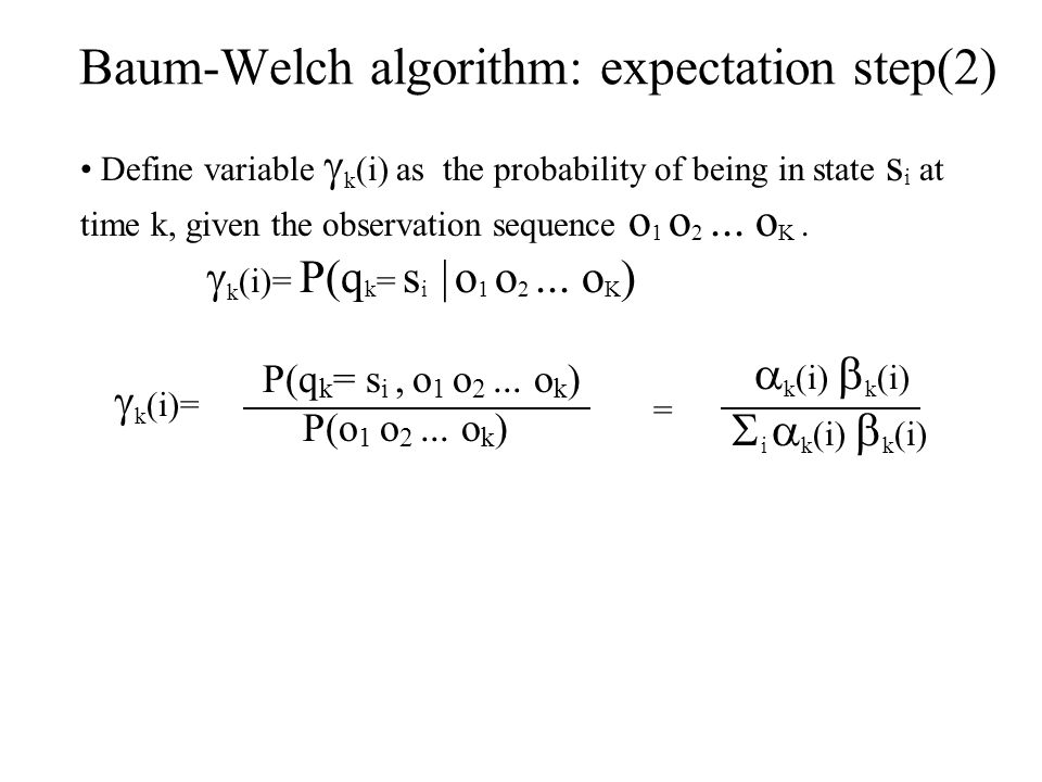 Baum-Welch algorithm: expectation step(2)