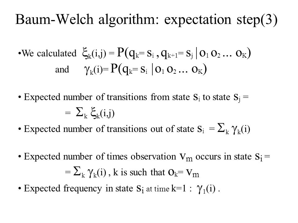 Baum-Welch algorithm: expectation step(3)