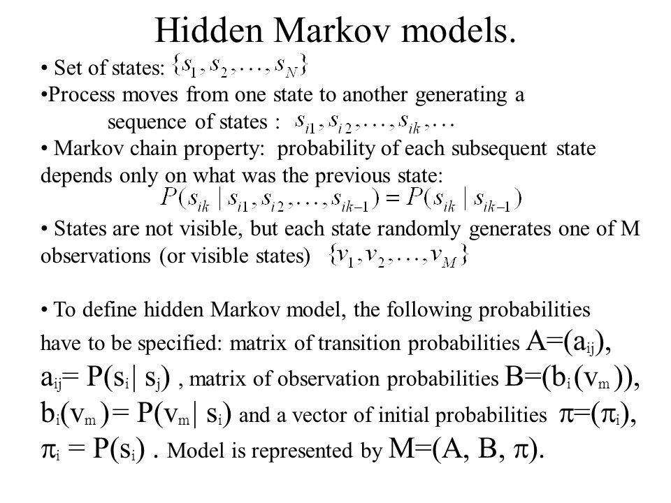 Hidden Markov models. Set of states: