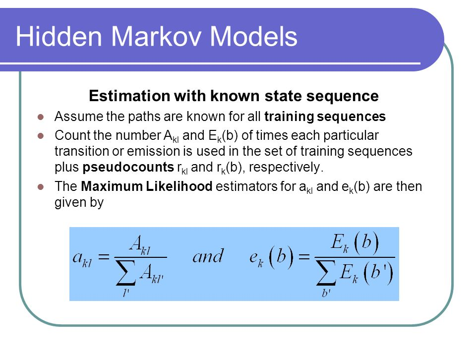 Estimation with known state sequence