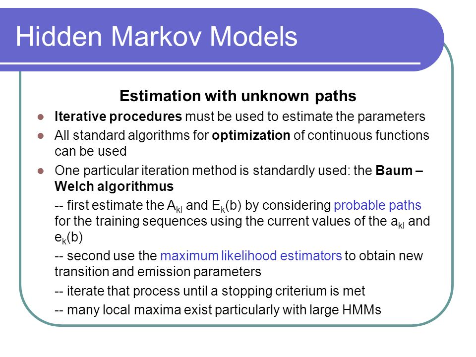 Estimation with unknown paths