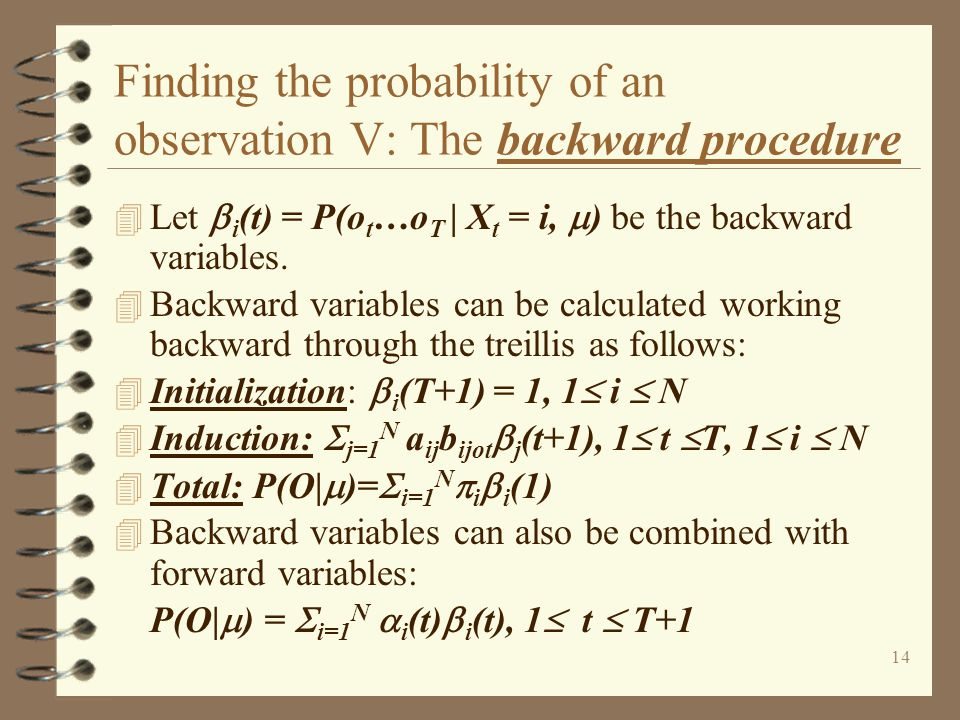 Finding the probability of an observation V: The backward procedure