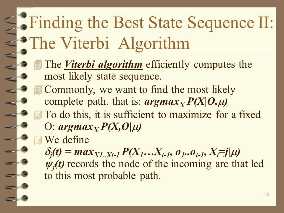 Finding the Best State Sequence II: The Viterbi Algorithm