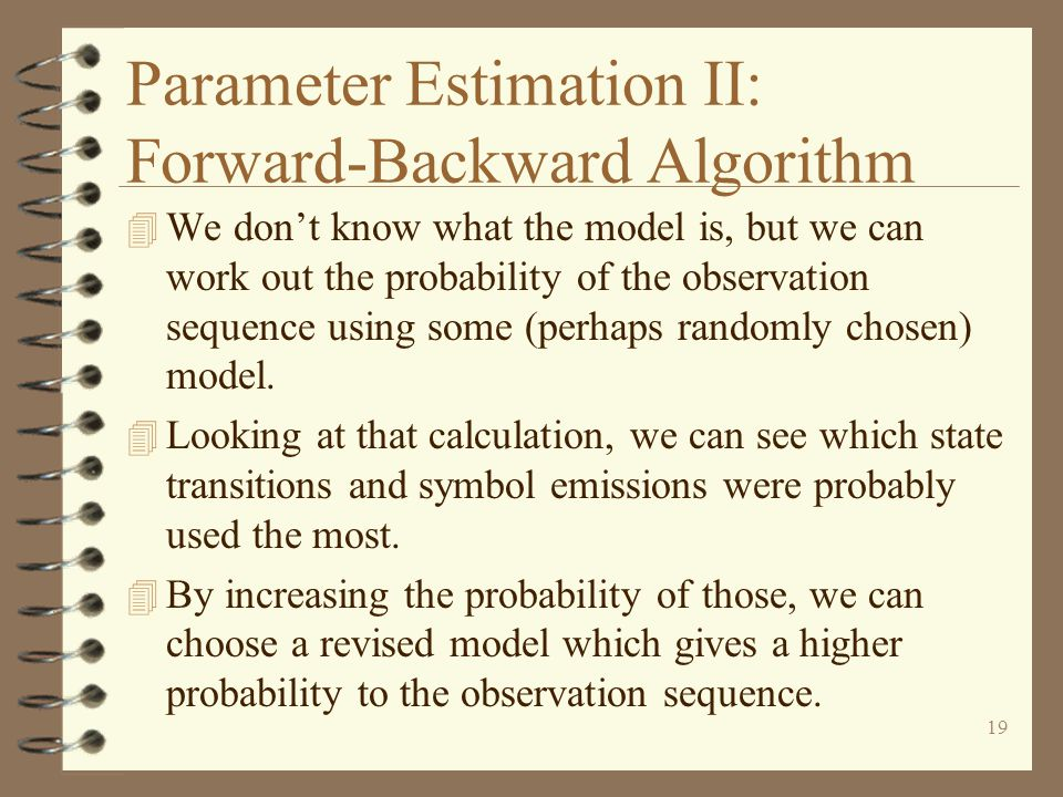 Parameter Estimation II: Forward-Backward Algorithm