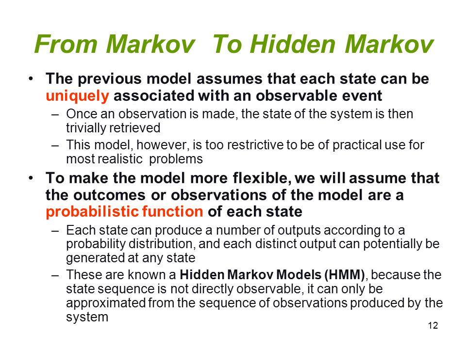 From Markov To Hidden Markov