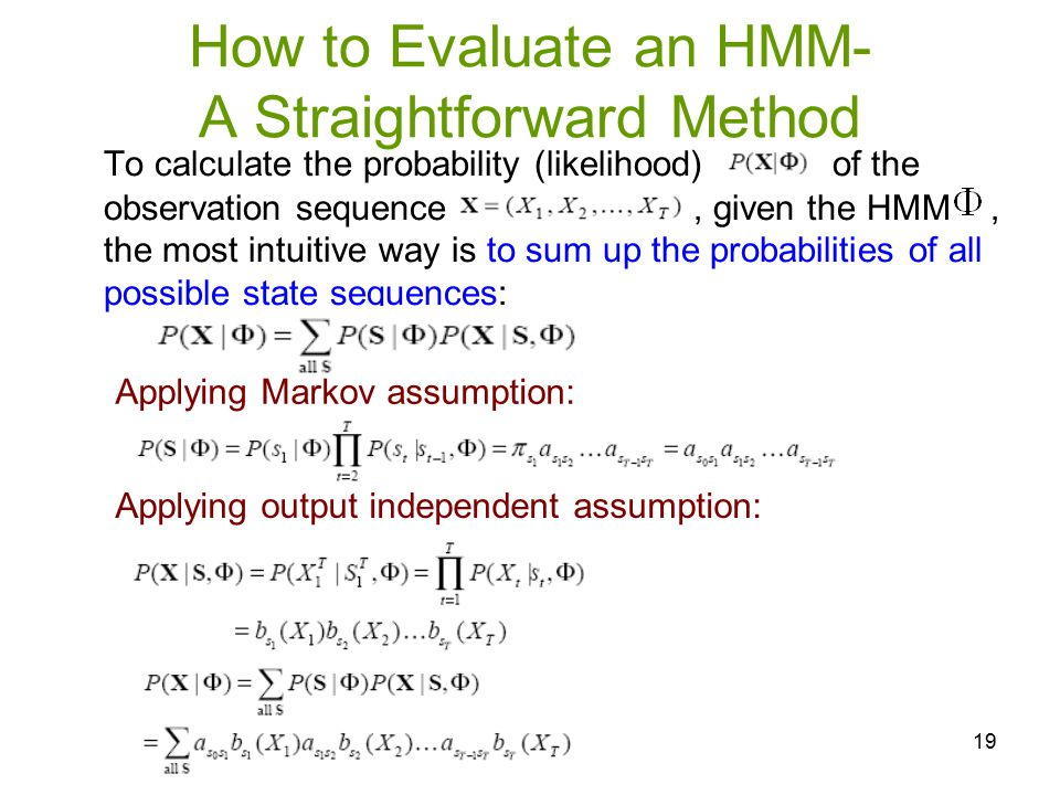 How to Evaluate an HMM- A Straightforward Method