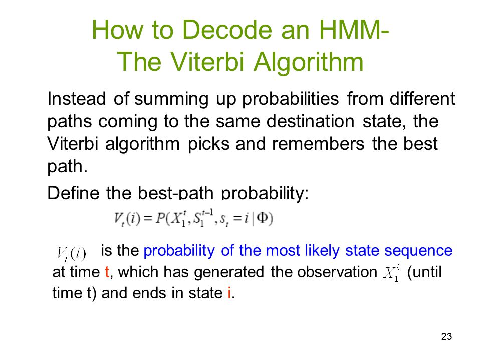 How to Decode an HMM- The Viterbi Algorithm