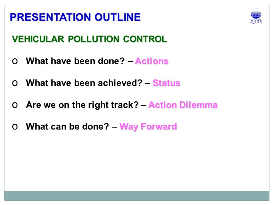 PRESENTATION OUTLINE VEHICULAR POLLUTION CONTROL