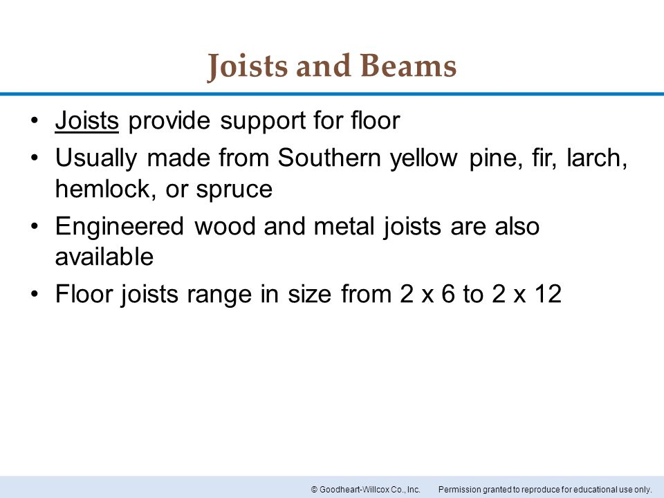 Joists and Beams Joists provide support for floor