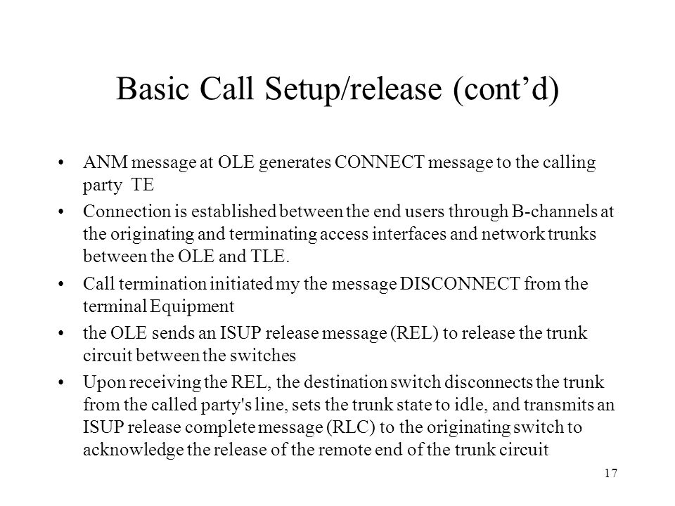 Basic Call Setup/release (cont'd)
