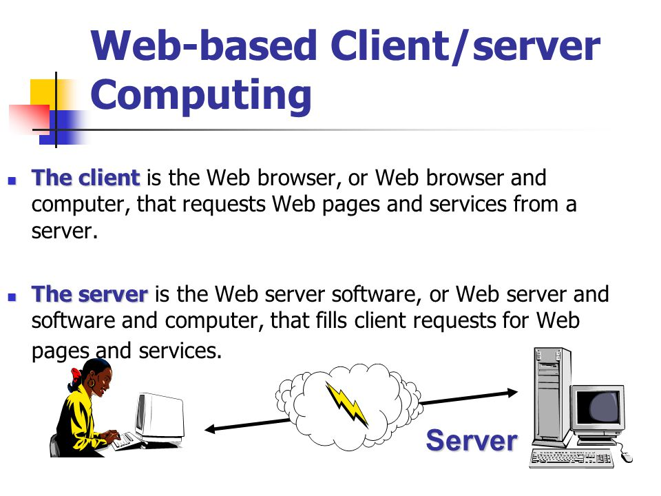 Web-based Client/server Computing