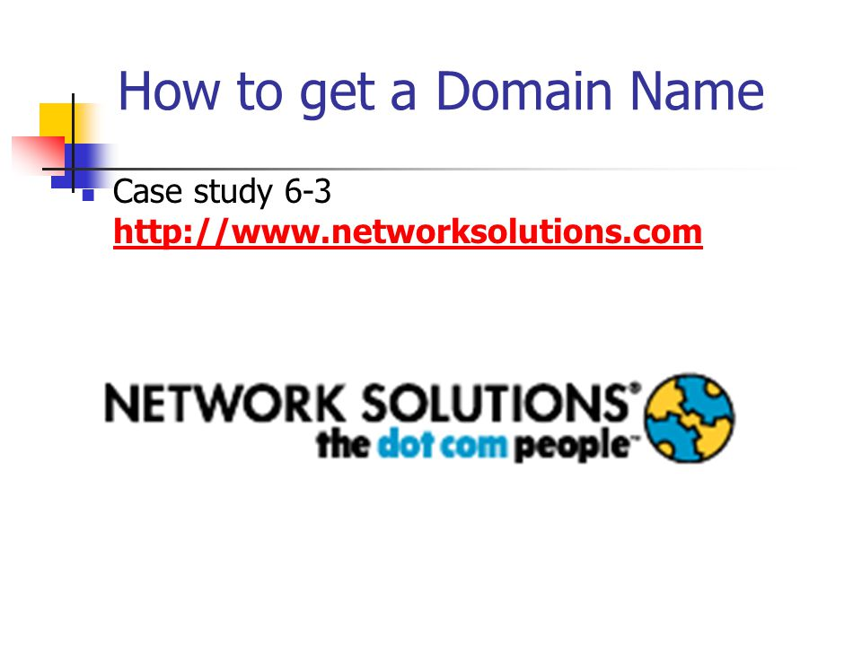 How to get a Domain Name Case study 6-3