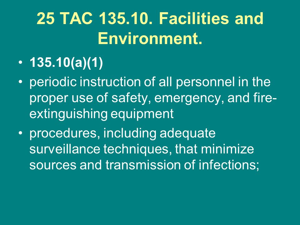 25 TAC Facilities and Environment.