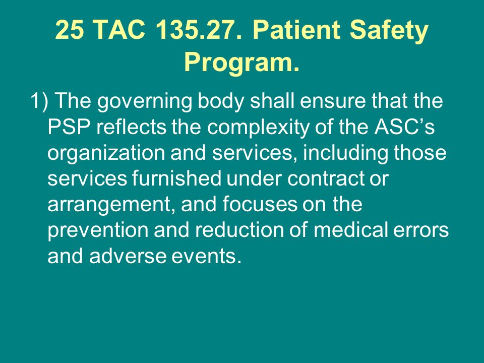 25 TAC Patient Safety Program.