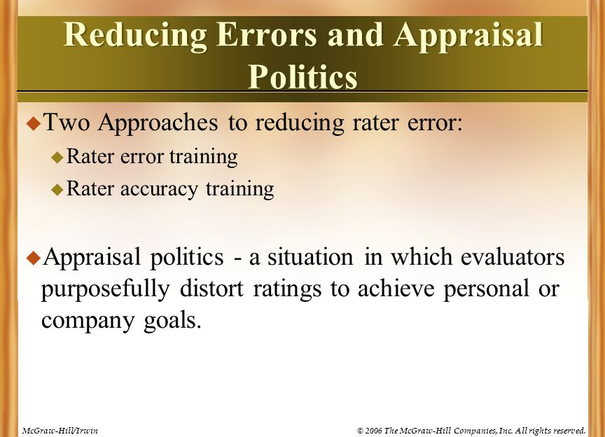 Reducing Errors and Appraisal Politics