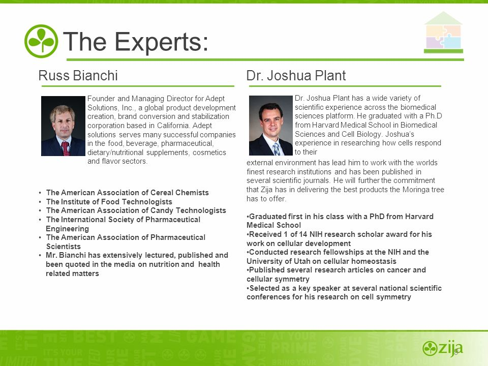 The Experts: Russ Bianchi Dr. Joshua Plant 9