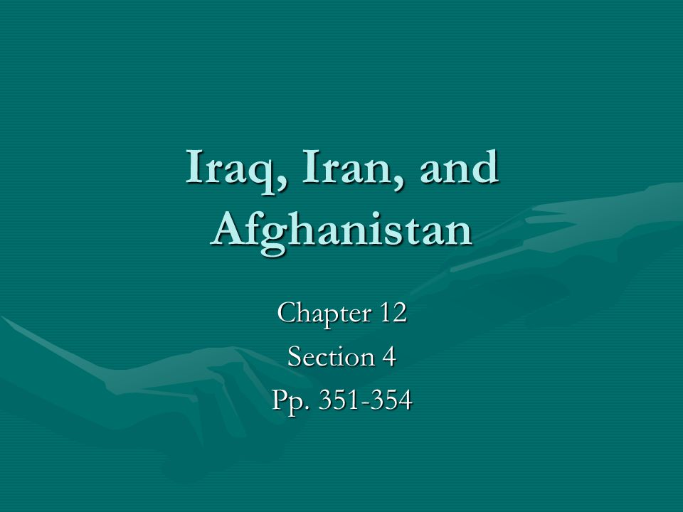 Iraq, Iran, and Afghanistan