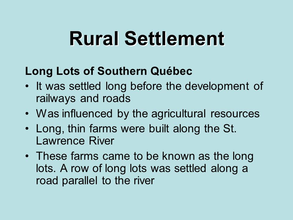 Rural Settlement Long Lots of Southern Québec
