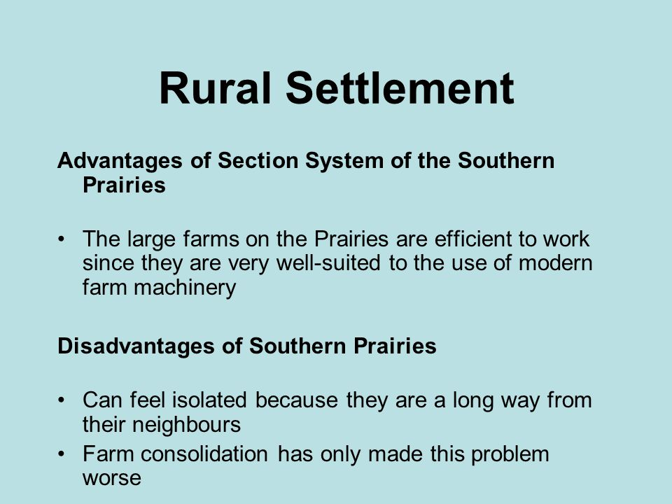 Rural Settlement Advantages of Section System of the Southern Prairies