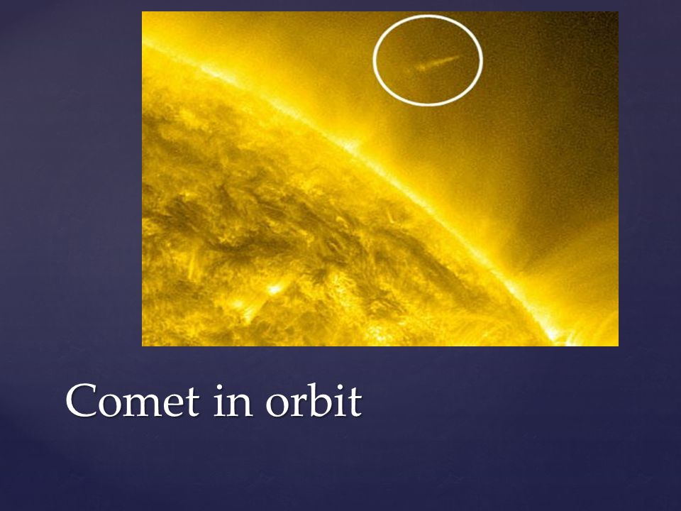 Comet in orbit