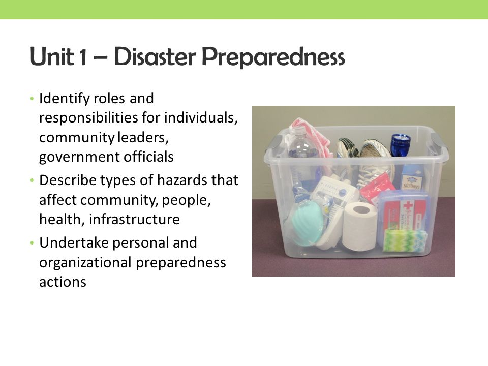Unit 1 – Disaster Preparedness