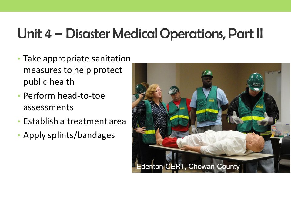 Unit 4 – Disaster Medical Operations, Part II