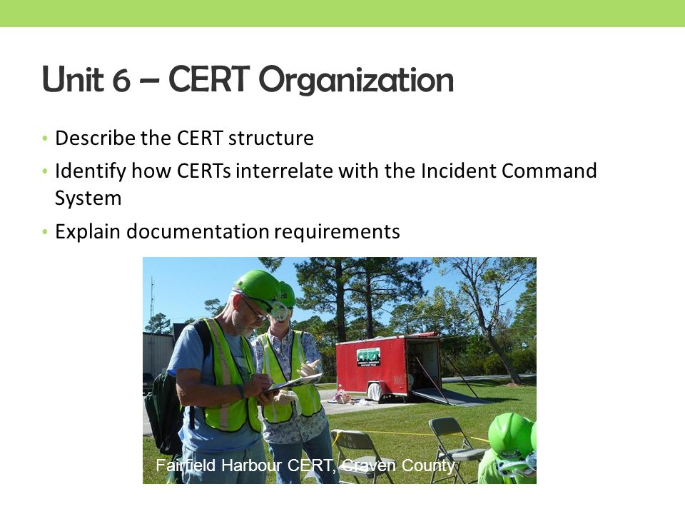 Unit 6 – CERT Organization