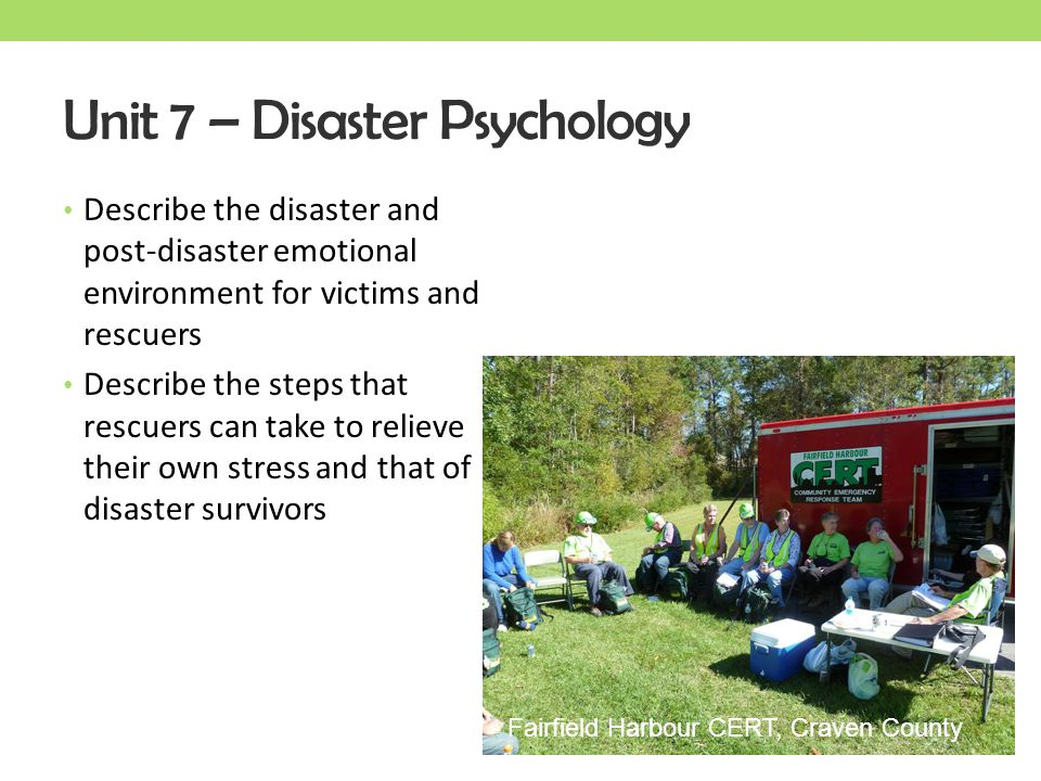 Unit 7 – Disaster Psychology
