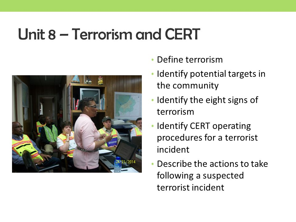 Unit 8 – Terrorism and CERT