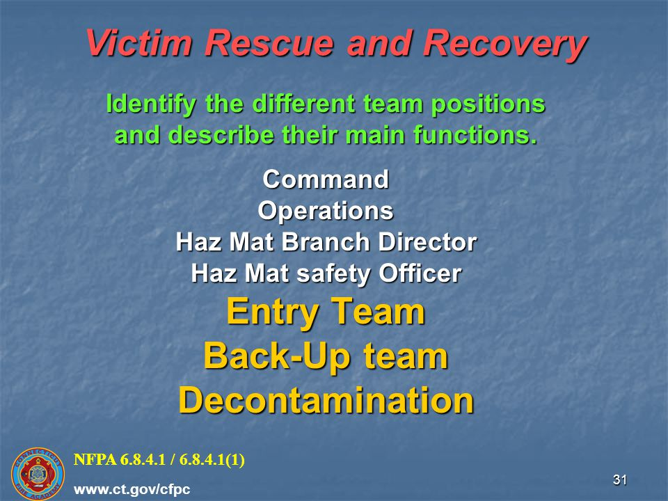 Victim Rescue and Recovery Haz Mat Branch Director