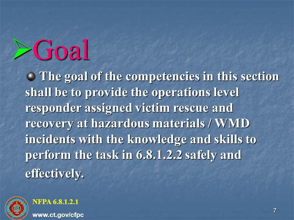 Goal The goal of the competencies in this section