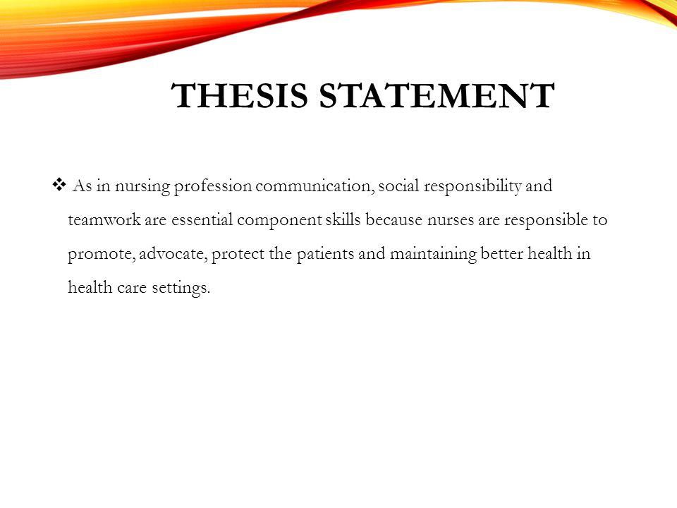 Good thesis statement about nursing