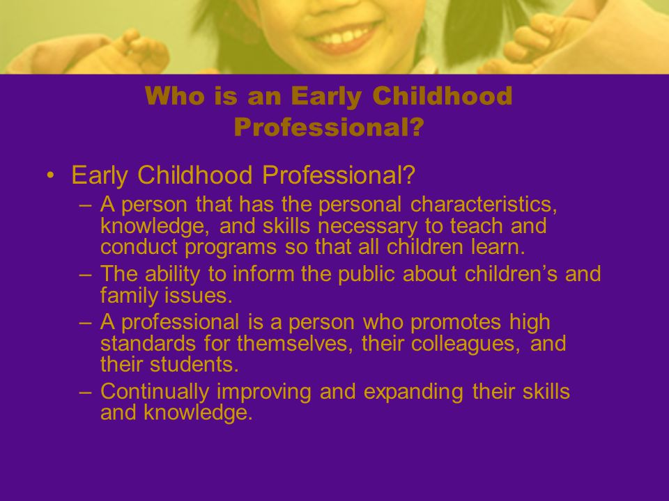 Who is an Early Childhood Professional