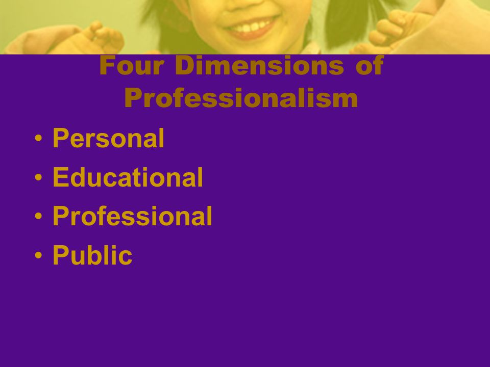 Four Dimensions of Professionalism