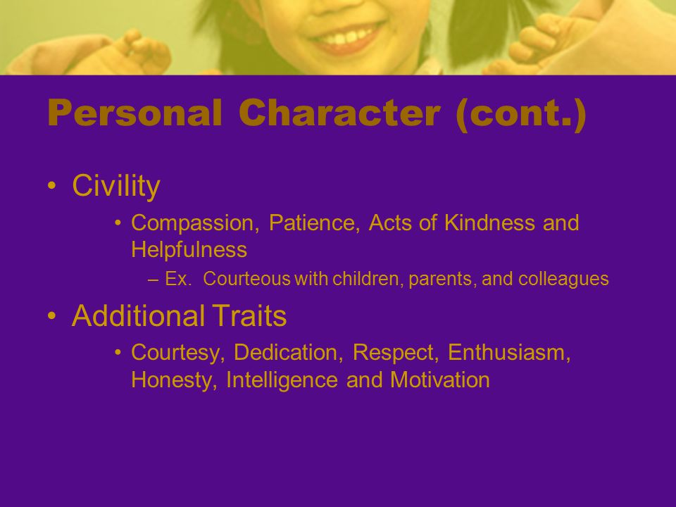 Personal Character (cont.)