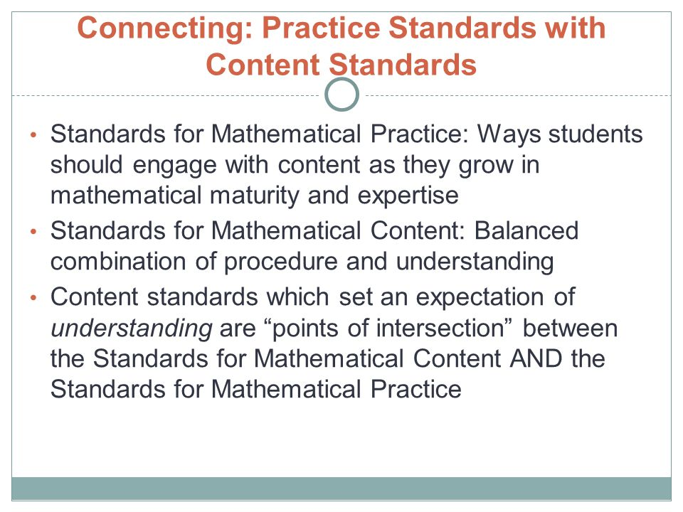 Connecting: Practice Standards with Content Standards