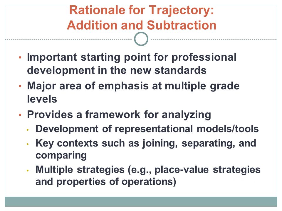 Rationale for Trajectory: Addition and Subtraction