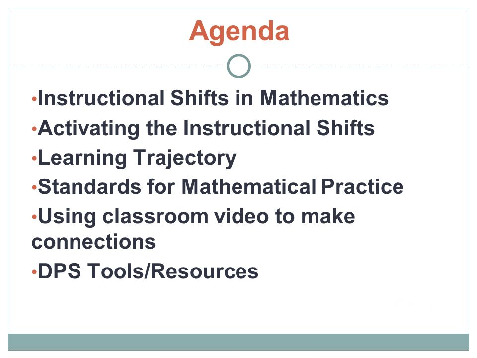 Agenda Instructional Shifts in Mathematics