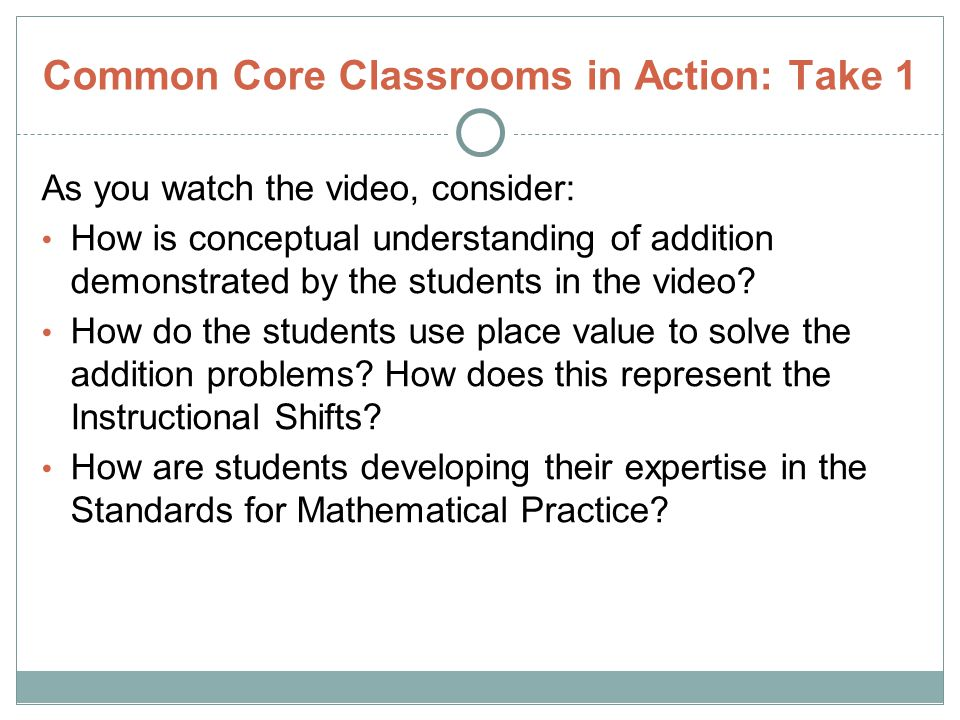 Common Core Classrooms in Action: Take 1