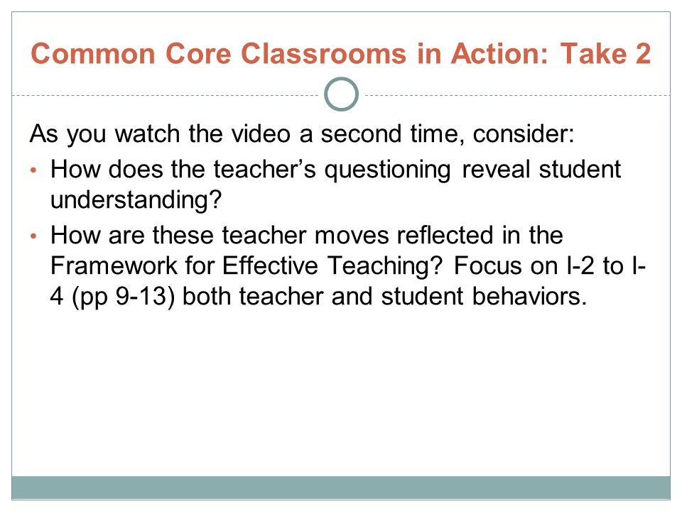 Common Core Classrooms in Action: Take 2