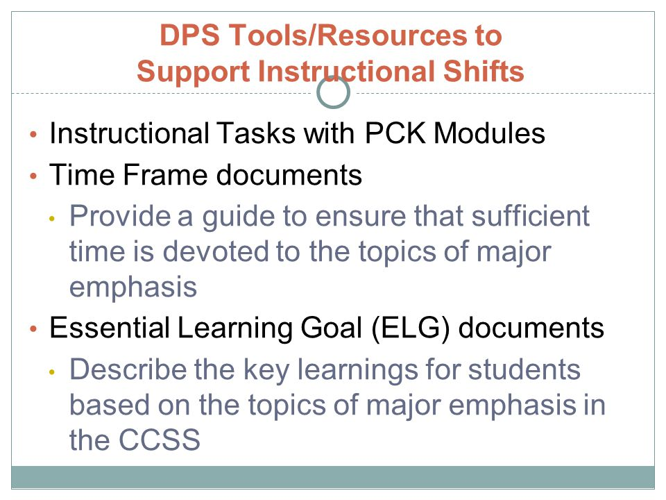 DPS Tools/Resources to Support Instructional Shifts