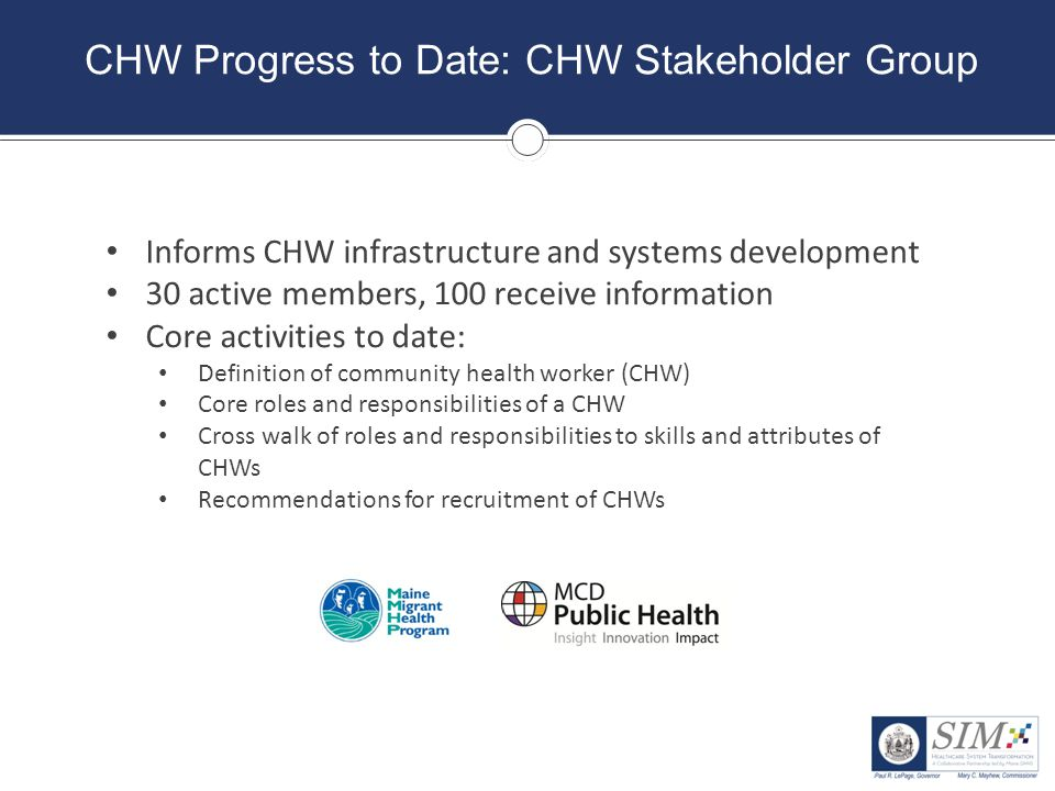 CHW Progress to Date: CHW Stakeholder Group