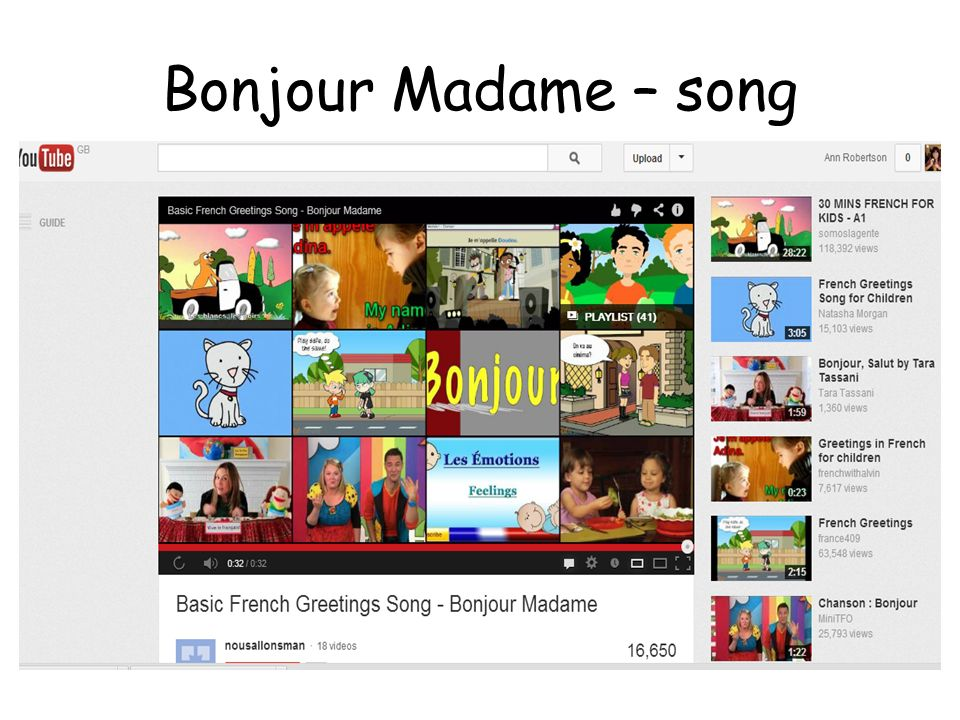 Bonjour Madame – song Try choosing a song which you can use to start off everyday with.