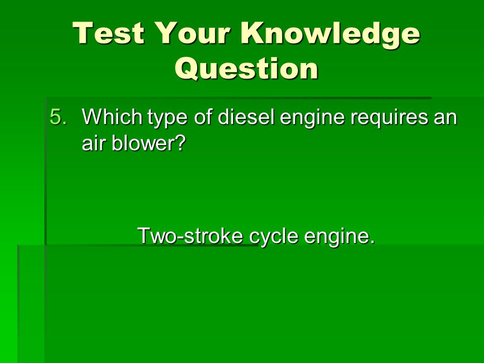 Test Your Knowledge Question