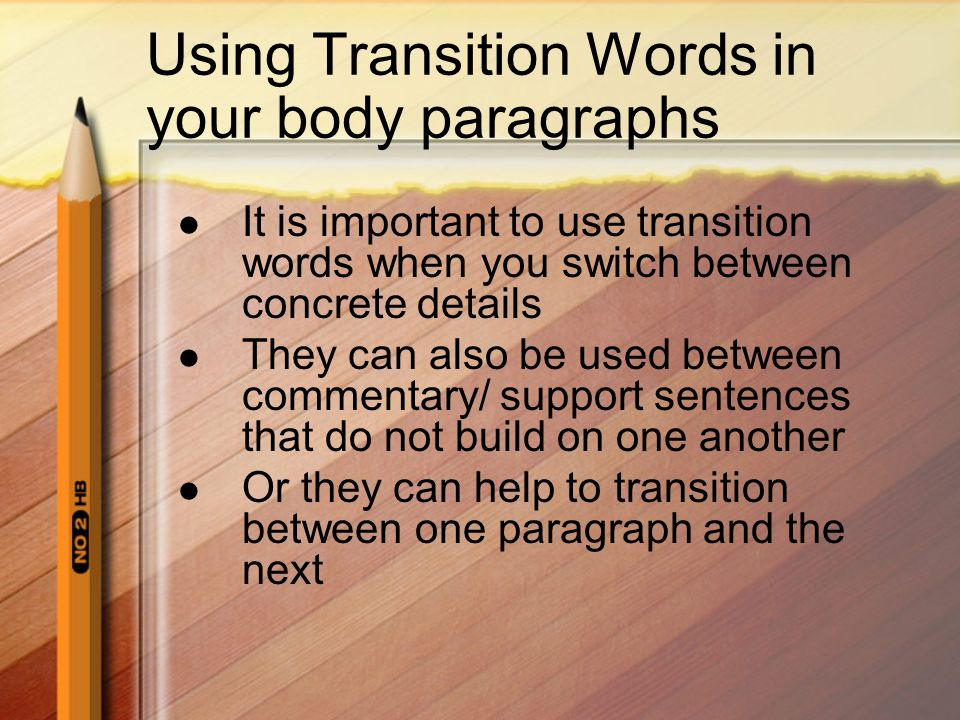 Using Transition Words in your body paragraphs