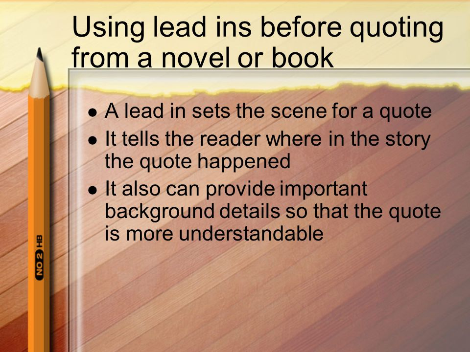 Using lead ins before quoting from a novel or book
