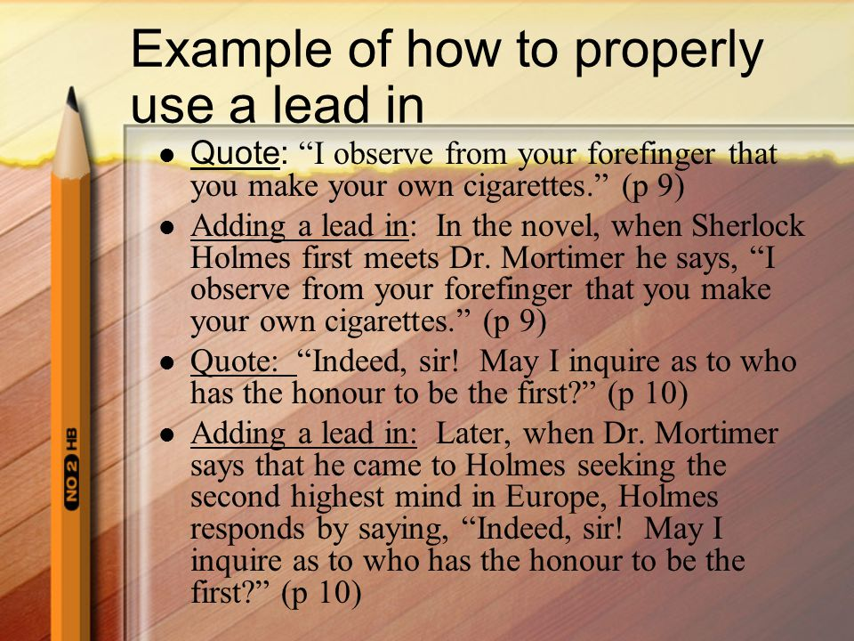 Example of how to properly use a lead in
