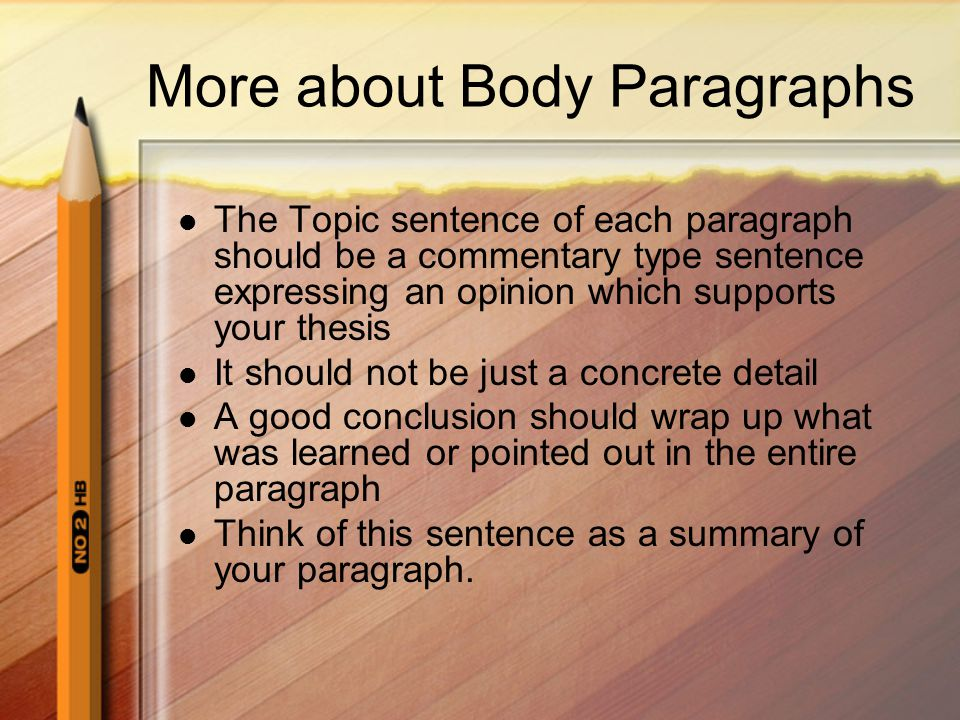More about Body Paragraphs