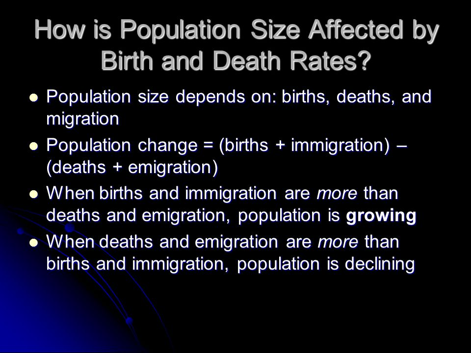 How is Population Size Affected by Birth and Death Rates