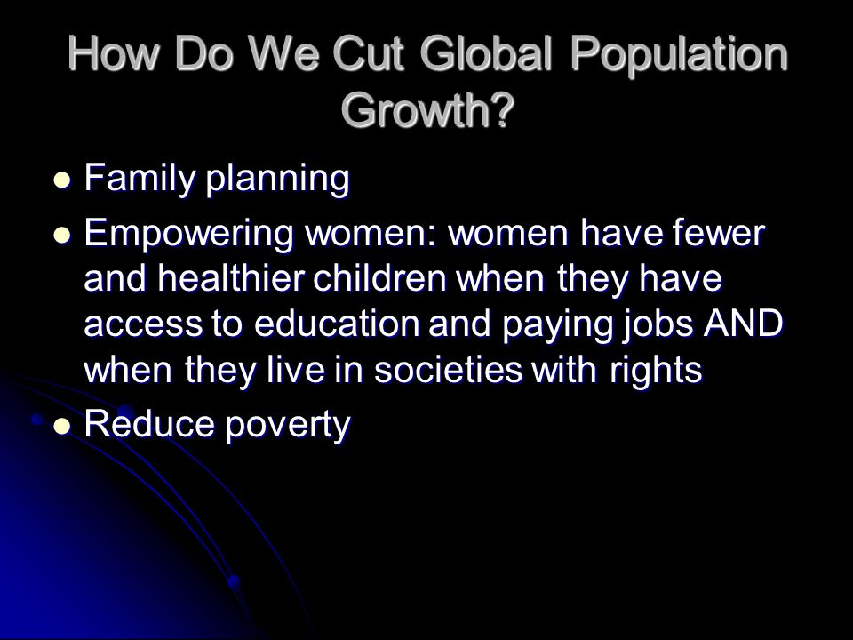 How Do We Cut Global Population Growth